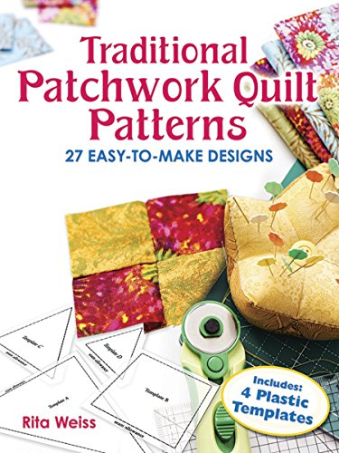 Traditional Patchwork Quilt Patterns with Plastic Templates: Instructions for 27 Easy-to-Make Designs (Dover Needlework) (Dover Quilting) from Dover Publications Inc.