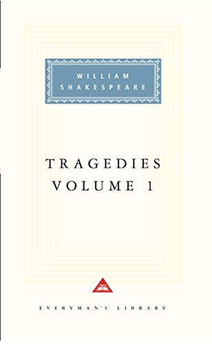 Tragedies Volume 1: Contains Hamlet, Macbeth, King Lear: v. 1 (Everyman Signet Shakespeare) from Everyman