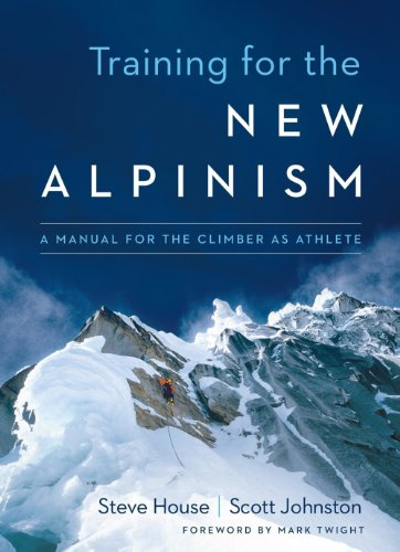 Training for the New Alpinism: A Manual for the Climber as Athlete from KLO80