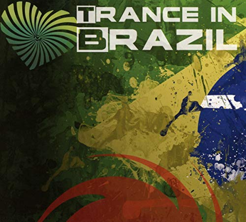 Trance In Brazil (Mixed By Mor from Black Hole Recordings