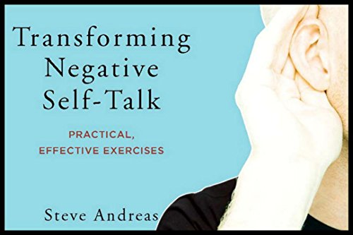 Transforming Negative Self-Talk: Practical, Effective Exercises from W. W. Norton & Company