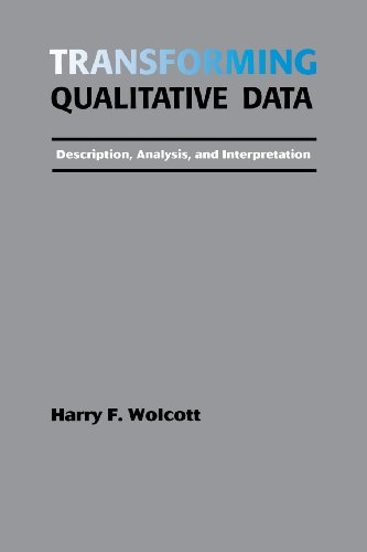 Transforming Qualitative Data: Description, Analysis, and Interpretation from SAGE Publications, Inc