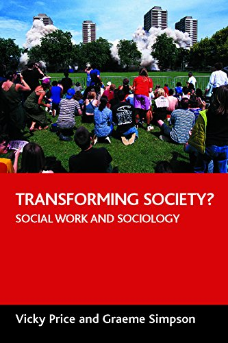 Transforming Society?: Social Work and Sociology from Policy Press