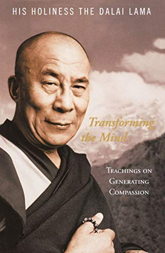Transforming the Mind: Teachings on Generating Compassion from HarperCollins
