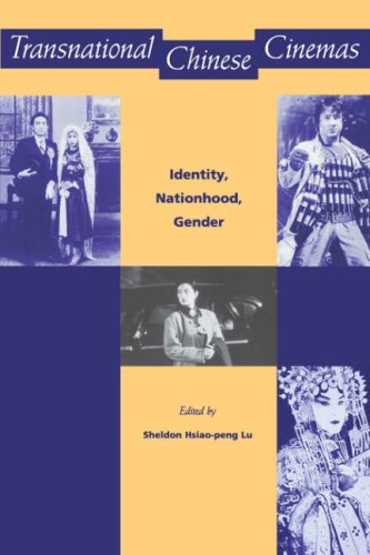 Transnational Chinese Cinemas: Identity, Nationhood, Gender from University of Hawaii Press