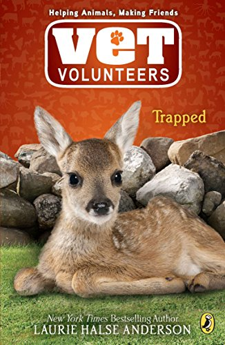 Trapped: 08 (Vet Volunteers (Quality)) from Puffin Books
