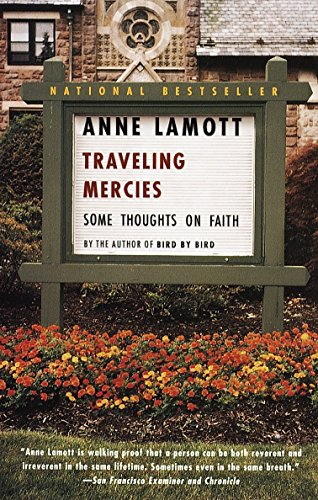Traveling Mercies: Some Thoughts on Faith from Anchor Books