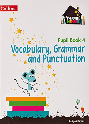 Vocabulary, Grammar and Punctuation Year 4 Pupil Book (Treasure House) from Collins