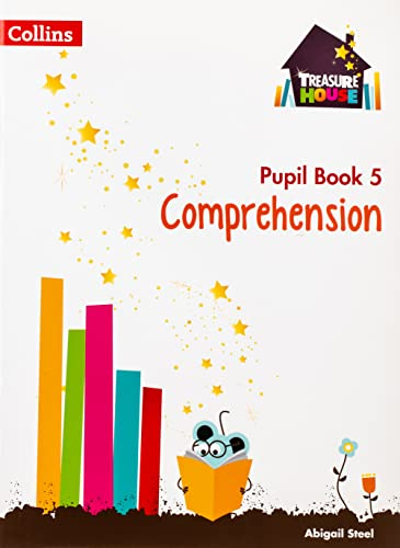 Comprehension Year 5 Pupil Book (Treasure House) from Collins