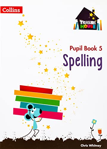 Spelling Year 5 Pupil Book (Treasure House) from Collins