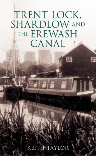 Trent Lock, Shardlow and Erewash Canal from The History Press