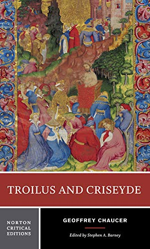 Troilus and Criseyde: 0 (Norton Critical Editions) from W. W. Norton & Company