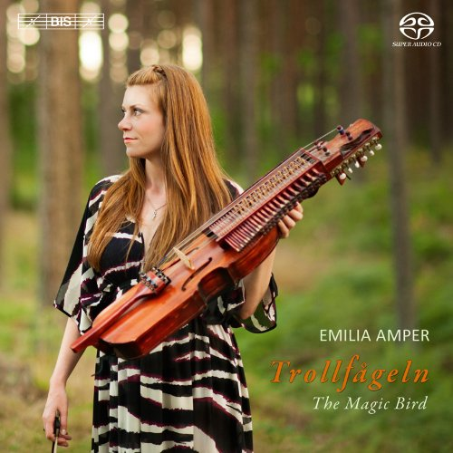 Trollfageln/ The Magic Bird (Swedish Folk Music) (Emilia Amper) (BIS: BIS2013) from Bis