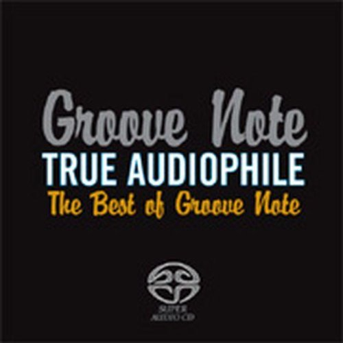True Audiophile: Best of Groove Note
