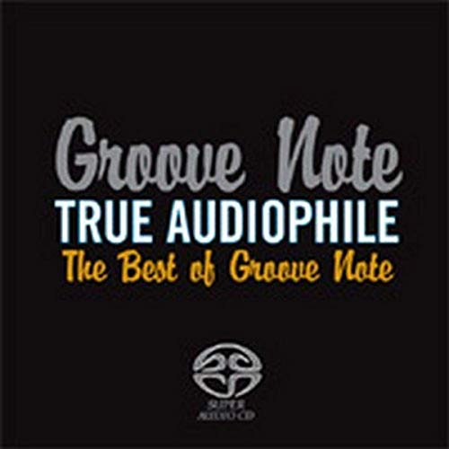 True Audiophile: Best of Groove Note from GROOVE