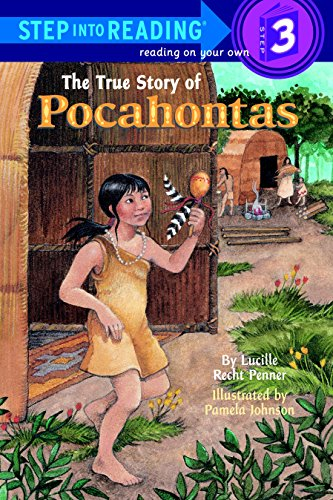The True Story of Pocahontas: Step Into Reading 3 from Random House Books for Young Readers