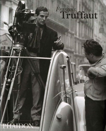 Truffaut At Work from Phaidon Press