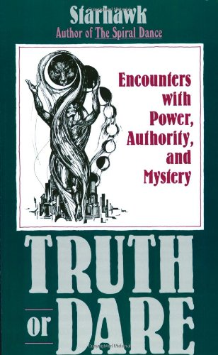 Truth or Dare: Encounters with Power, Authority and Mystery from HarperOne