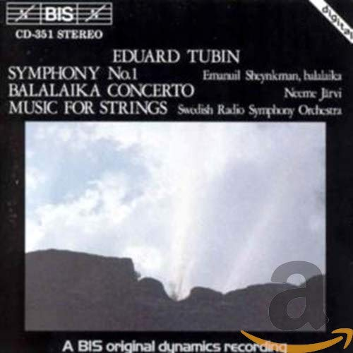 Tubin: Symphony No.1 / Balalaika Concerto / Music for strings from BIS