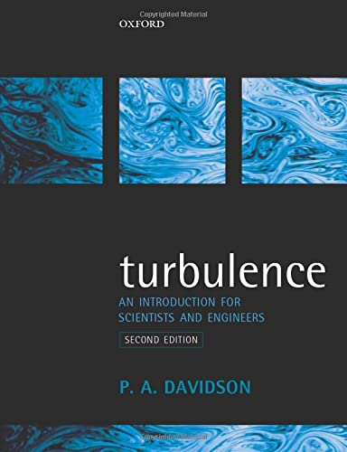 Turbulence: An Introduction for Scientists and Engineers from Oxford University Press