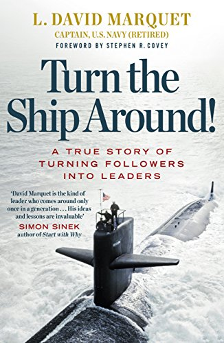 Turn The Ship Around!: A True Story of Building Leaders by Breaking the Rules from Portfolio Penguin