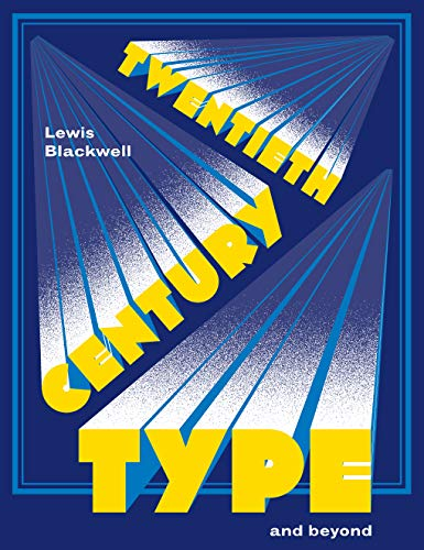 Twentieth-Century Type and Beyond (Pocket Editions) from Laurence