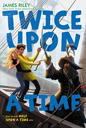 Twice Upon a Time: 02 (Half Upon a Time) from Aladdin Paperbacks