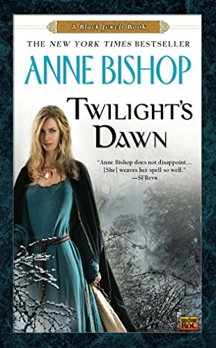 Twilight'S Dawn (Black Jewels Trilogy (Paperback)) from Roc