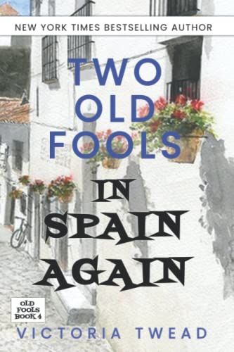 Two Old Fools in Spain Again from Createspace