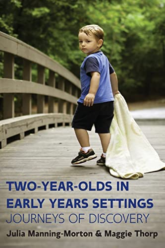 Two-Year-Olds In Early Years Settings: Journeys Of Discovery from Open University Press