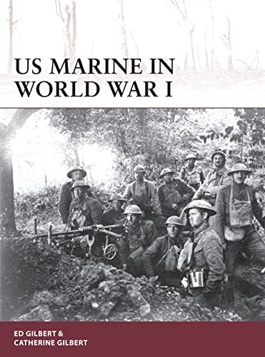 US Marine in World War I: 178 (Warrior) from Osprey Publishing