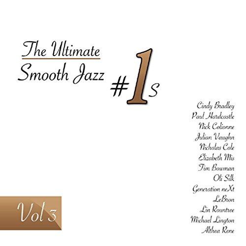 Ultimate Smooth Jazz #1's 3 /