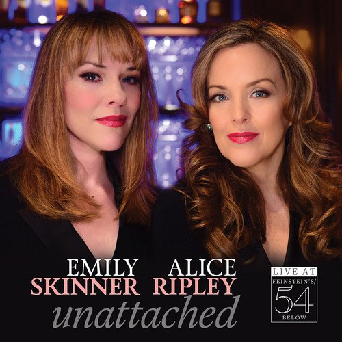 Unattached - Live At Feinstein's/54 Below from Alliance Import