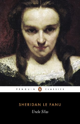 Uncle Silas: A Tale of Bartram-Haugh (Penguin Classics) from Penguin Classics