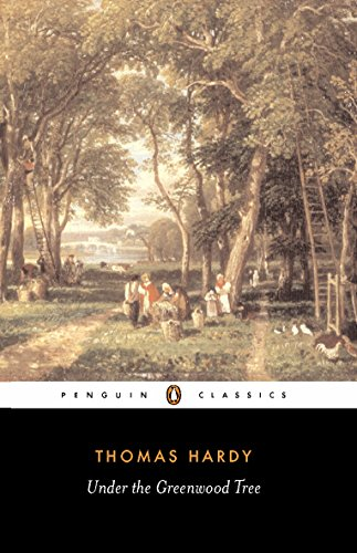 Under the Greenwood Tree (Penguin Classics) from Penguin Classics