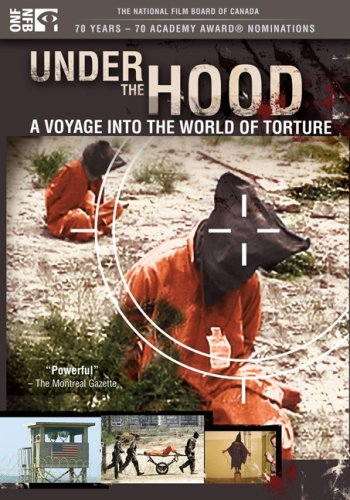 Under the Hood: Voyage Into the World of Torture [DVD] [Region 1] [US Import] [NTSC]