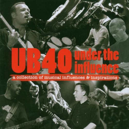 Under the Influence: Compiled By UB40