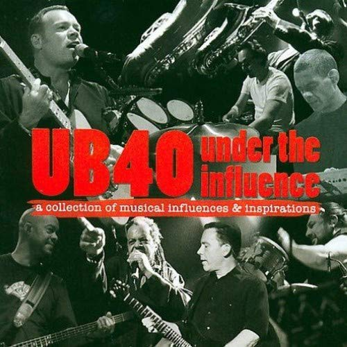 Under the Influence: Compiled By UB40 from DMC