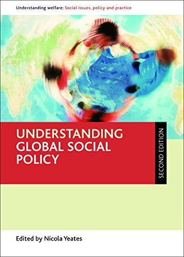 Understanding global social policy (Understanding Welfare: Social Issues, Policy and Practice) from Policy Press