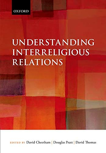 Understanding Interreligious Relations from Oxford University Press, Usa