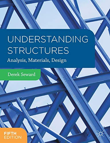 Understanding Structures: Analysis, Materials, Design from Palgrave