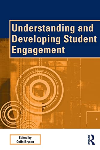 Understanding and Developing Student Engagement (SEDA Series) from Routledge