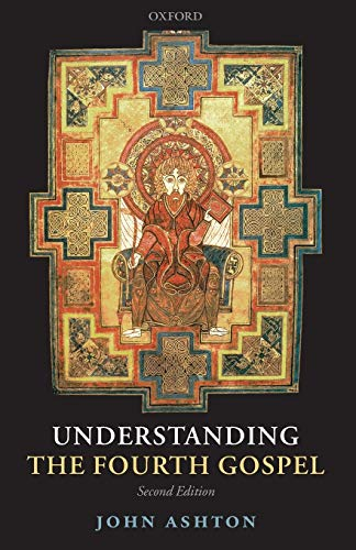 Understanding the Fourth Gospel from Oxford University Press, USA