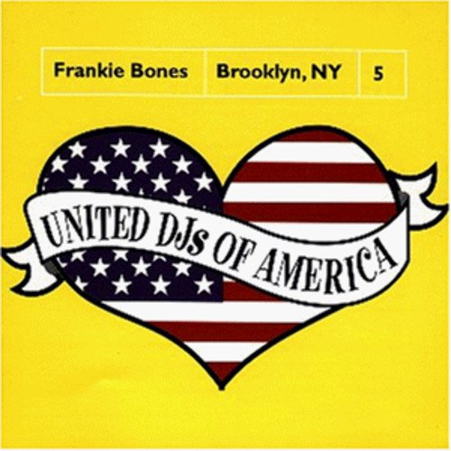 United DJs of America: Frankie Bones