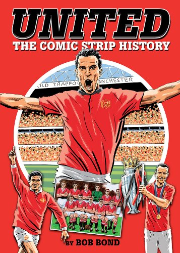 United! The Comic Strip History from Vision Sports