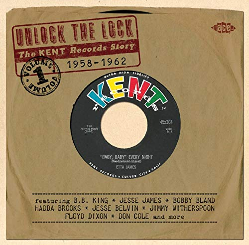 Unlock The Lock ~ The Kent Records Story 1958-1962 from ACE