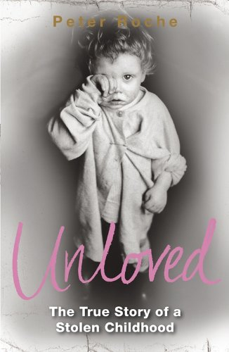 Unloved: The True Story of a Stolen Childhood from Penguin