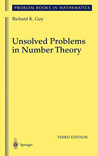 Unsolved Problems in Number Theory (Unsolved Problems in Intuitive Mathematics) from Springer