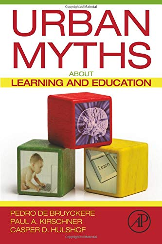 Urban Myths about Learning and Education from Academic Press