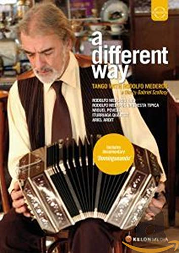Various: A Different Way (Tango With Rodolfo Mederos) [DVD] [2011] [NTSC] from EuroArts